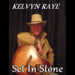Kelvyn Raye - Set In Stone