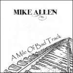 A Mile Of Bad Track - 2014