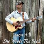 Jason Hill - She Wrote The Book