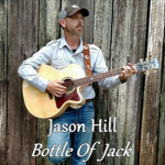 Jason Hill - Bottle Of Jack